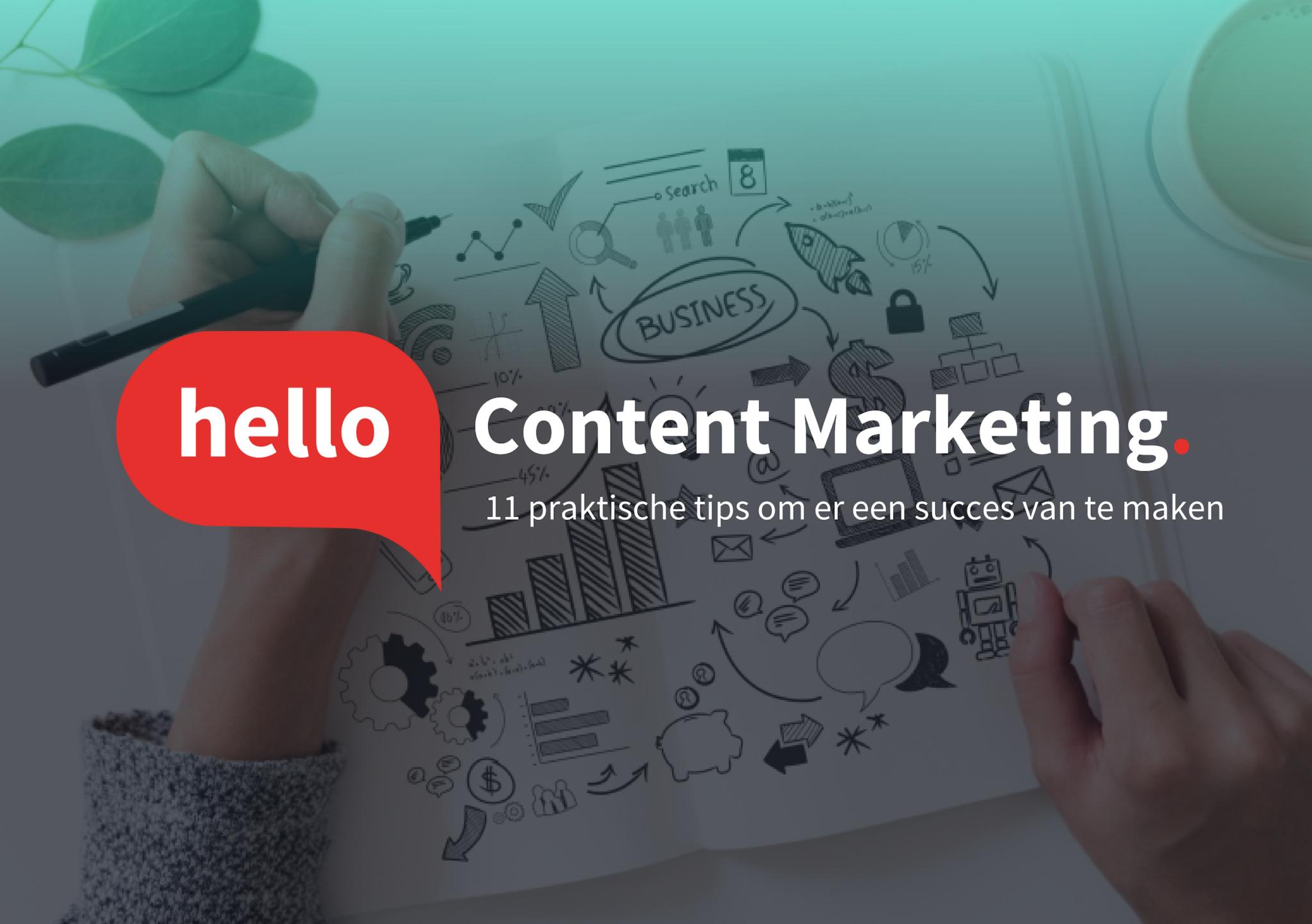 Ebook: 11 praktische tips om met Content Marketing aan de slag te gaan